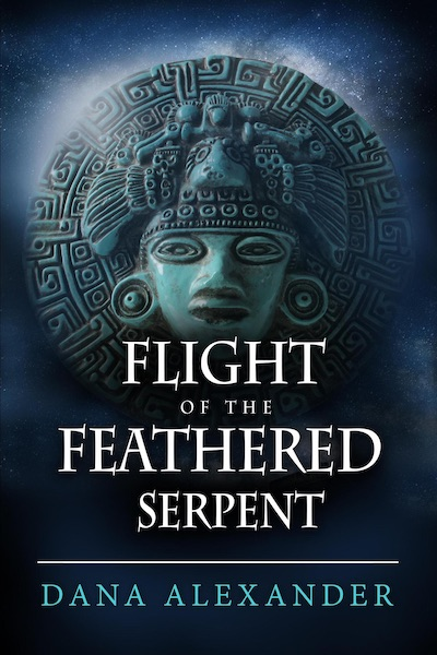Flight of the Feathered Serpent by Dana Alexander